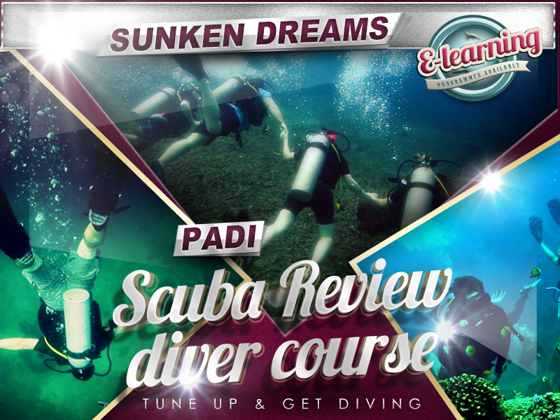 Sunken Dreams PADI Scuba Review Course
