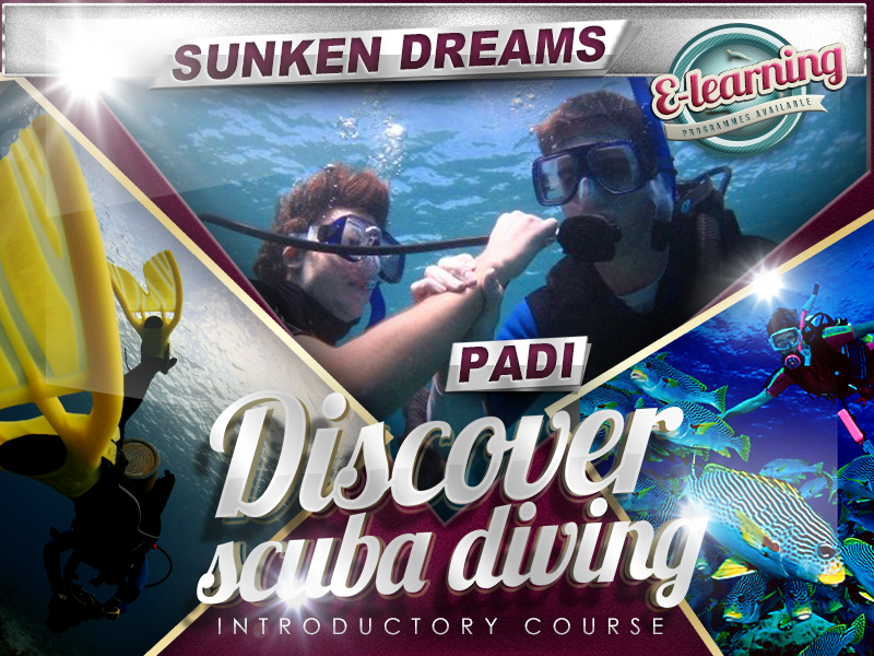 Sunken Dreams PADI Discover Scuba Diving Course