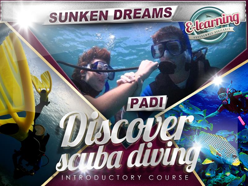 Sunken Dreams PADI Discover Scuba Diving Course