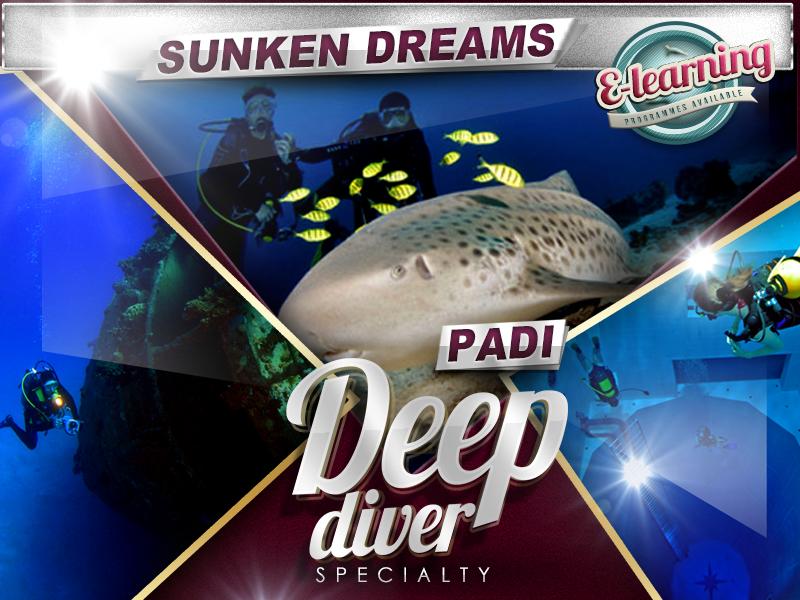 Sunken Dreams PADI Deep Diver Course